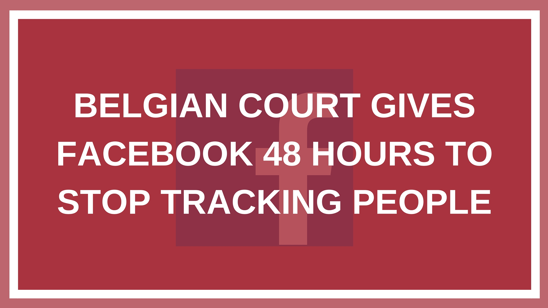 how to stop someone from tracking your iphone belgian court gives 48 hours to stop tracking 2494